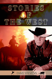 Stories of the West by Dave Stevens