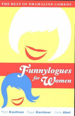 Funnylogues for Women: The Best of Dramaline Comedy by Mort Kaufman