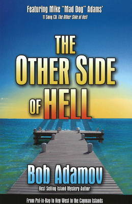 The Other Side of Hell by Bob Adamov