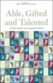 Able, Gifted and Talented by Janet Bates