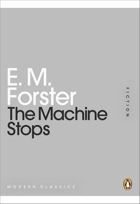 The Machine Stops by E.M. Forster image