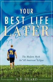 Your Best Life Later by A.B. Heard image