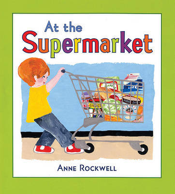 At the Supermarket by Anne Rockwell image