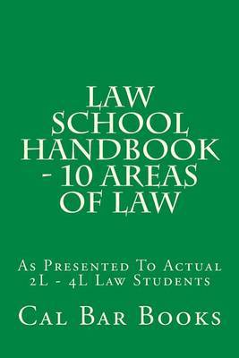 Law School Handbook - 10 Areas of Law by Cal Bar Books image