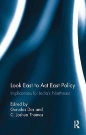 Look East to Act East Policy image
