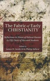 The Fabric of Early Christianity image