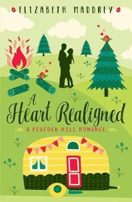 A Heart Realigned by Elizabeth Maddrey