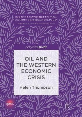 Oil and the Western Economic Crisis by Helen Thompson image