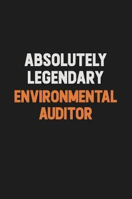 Absolutely Legendary Environmental Auditor by Camila Cooper image