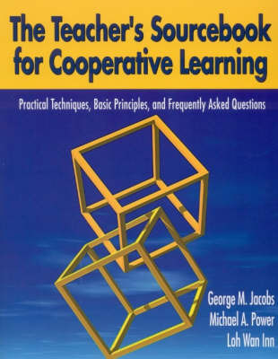The Teacher's Sourcebook for Cooperative Learning by George M. Jacobs image