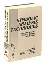 Symbolic Analysis Techniques: Applications to Analog Design Automation image
