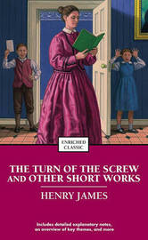 The Turn of the Screw and Other Short Works by Henry James image