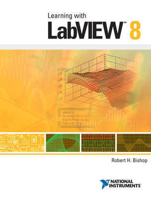 LabVIEW 8 by Robert H Bishop