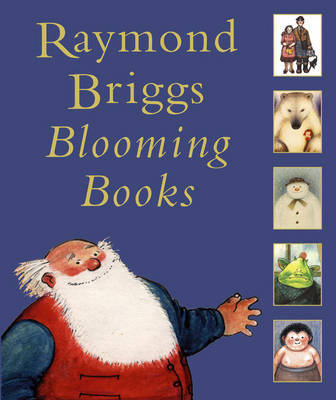 Blooming Books by Raymond Briggs