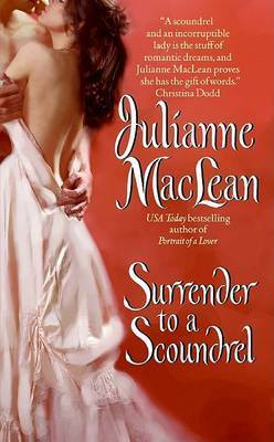 Surrender to a Scoundrel by Julianne Maclean