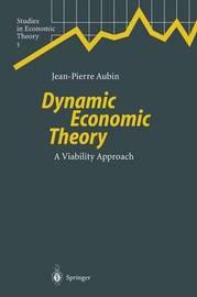 Dynamic Economic Theory by Jean-Pierre Aubin