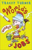 The World's Worst Jobs by Tracey Turner