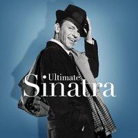 Ultimate Sinatra by Frank Sinatra