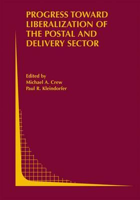 Progress toward Liberalization of the Postal and Delivery Sector