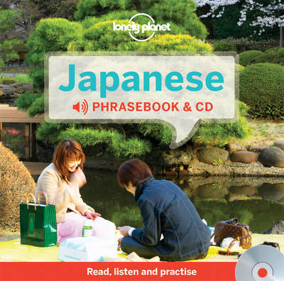 Japanese Phrasebook and Audio CD 3 by Lonely Planet