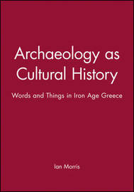 Archaeology as Cultural History by Ian Morris image