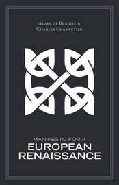Manifesto for a European Renaissance by Alain de Benoist