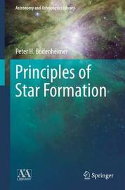 Principles of Star Formation by Peter Bodenheimer