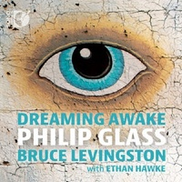 Glass: Dreaming Awake by Phillip Glass