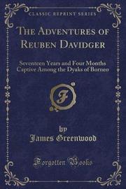 The Adventures of Reuben Davidger by James Greenwood