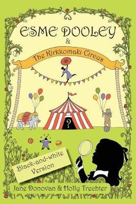 Esme Dooley and the Kirkkomaki Circus by Jane Donovan image