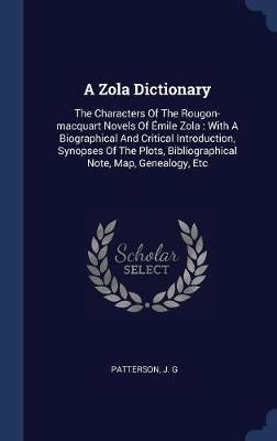 A Zola Dictionary by Patterson J G