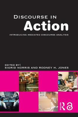Discourse in Action by Rodney H. Jones image