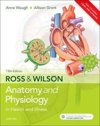 Ross & Wilson Anatomy and Physiology in Health and Illness by Grant image