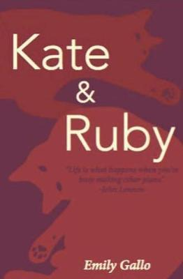 Kate & Ruby by Emily Gallo