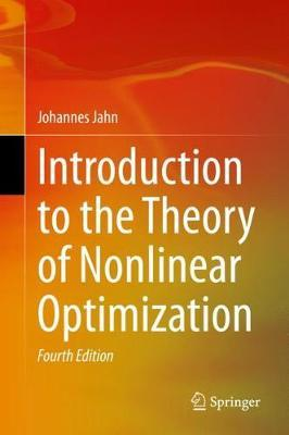 Introduction to the Theory of Nonlinear Optimization by Johannes Jahn