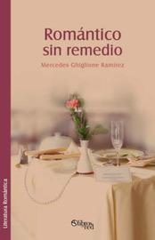 Romantico Sin Remedio by Mercedes Ghiglione Ramirez image