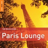 The Rough Guide to Paris Lounge by Various Artists