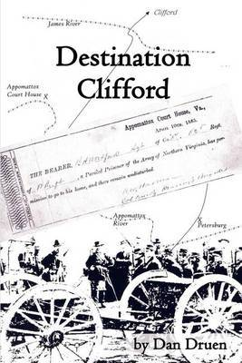 Destination Clifford by Dan Druen
