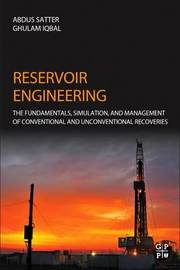 Reservoir Engineering by Abdus Satter