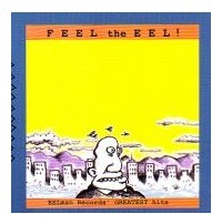 Feel The Eel by Various Artists