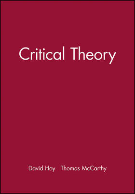 Critical Theory by Thomas McCarthy