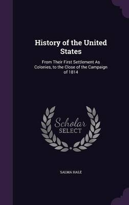 History of the United States by Salma Hale image