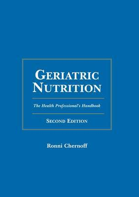 Geriatric Nutrition by Ronni Chernoff image