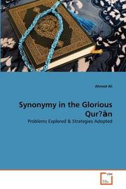 Synonymy in the Glorious Qur? N by Ahmed Ali