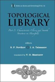 Topological Library - Part 2: Characteristic Classes And Smooth Structures On Manifolds