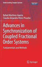 Advances in Synchronization of Coupled Fractional Order Systems by Rafael Martinez-Guerra image