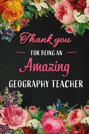 Thank you for being an Amazing Geography Teacher by Workplace Wonders