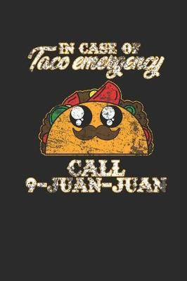 In Case Of Taco Emergency by Taco Publishing