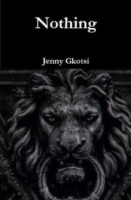 Nothing by Jenny Gkotsi