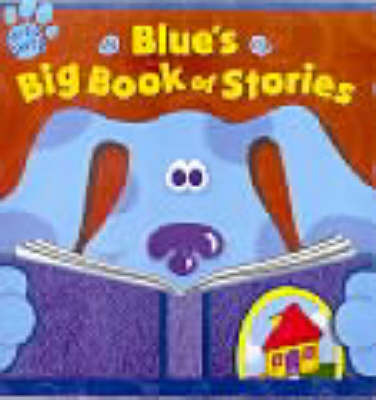 Blue's Big Book of Stories by Various ~ image